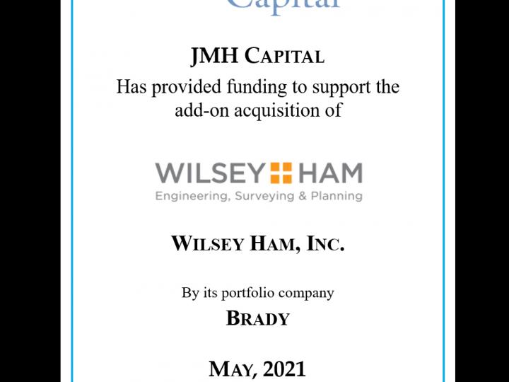 BRADY Acquires Wilsey Ham